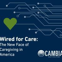 Cambia Wired for Care White Paper